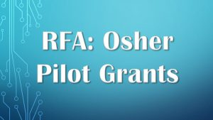 Request for Applications OPEN: Osher Pilot Grants