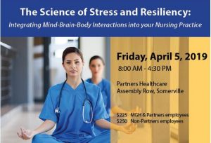 The Science of Stress and Resiliency: Integrating Mind-Brain-Body Interactions into your Nursing Practice, 2019