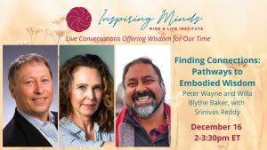 Inspiring Minds Series: Live Conversations Offering Wisdom for Our Time with Peter Wayne, PhD